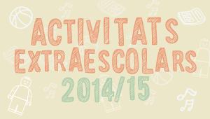 Activitats Extraescolars 2014-2015
