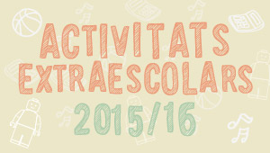 Activitats Extraescolars 2015-2016