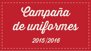 Campaña de uniformes 2015-2016